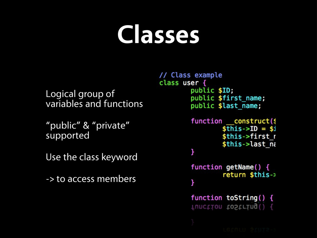 Classes Logical group of variables and function...
