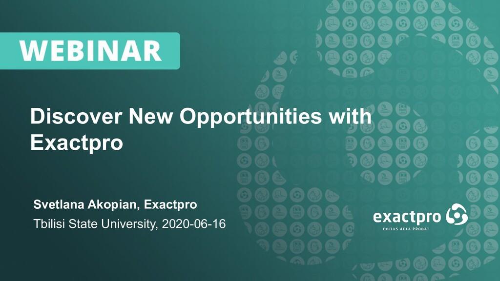 1 Discover New Opportunities with Exactpro Svet...