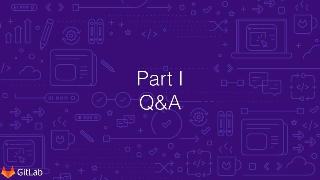 Part I   Q&A