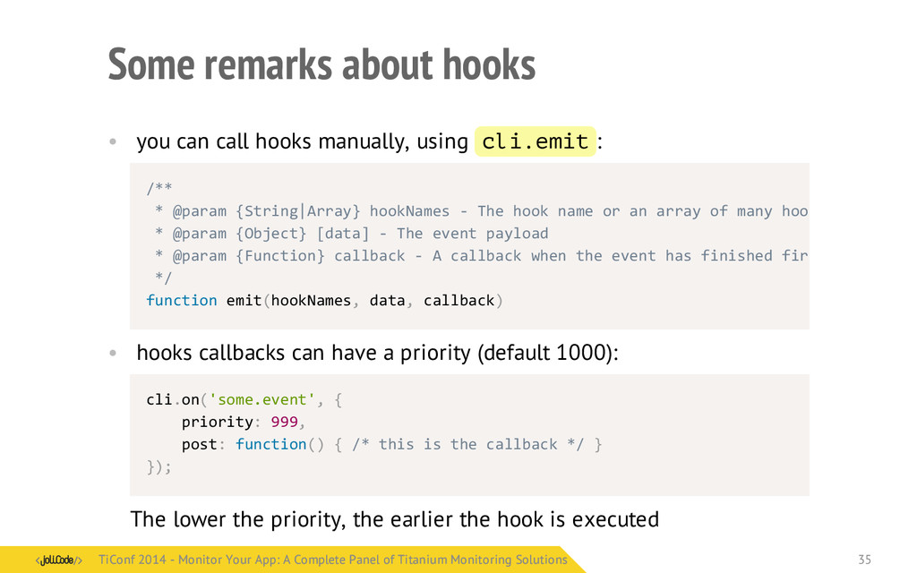 Some remarks about hooks • you can call hooks m...