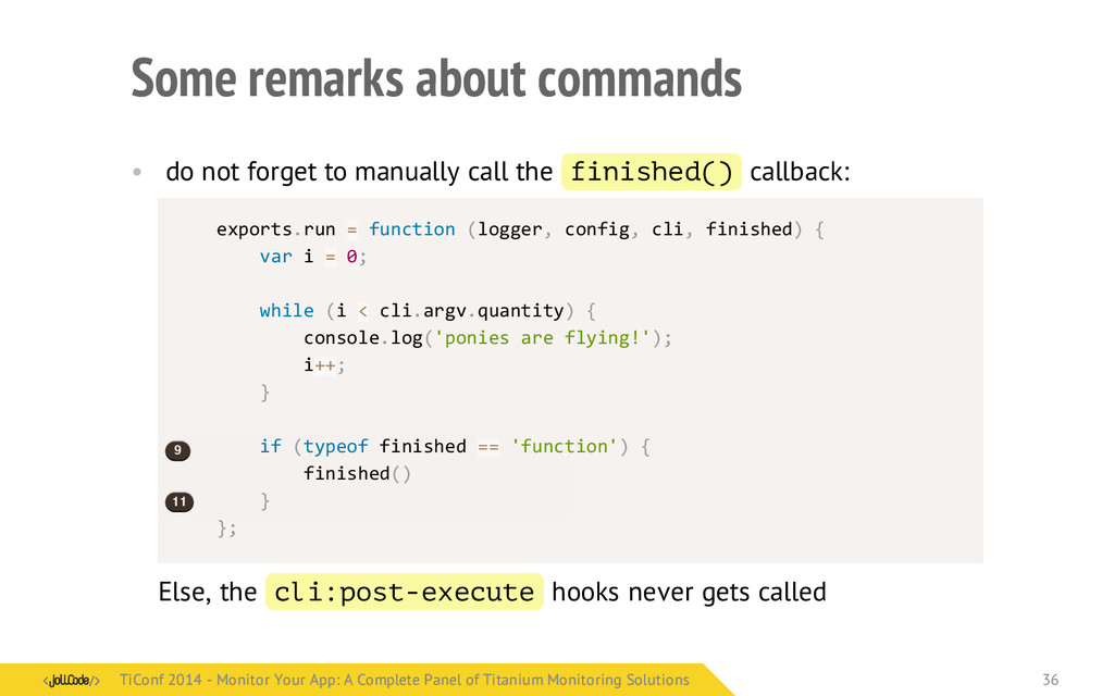 Some remarks about commands • do not forget to ...