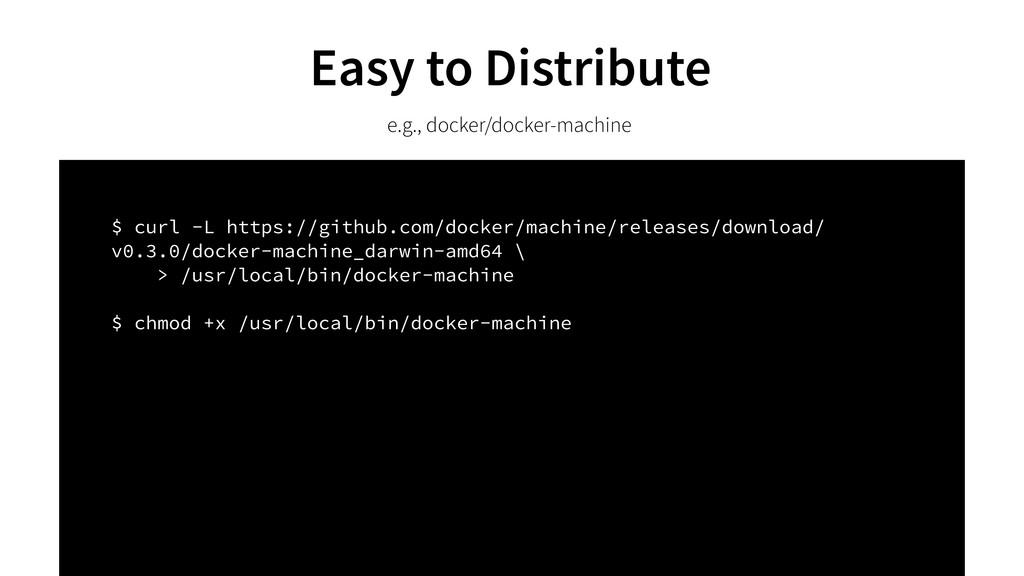 $ curl -L https://github.com/docker/machine/rel...