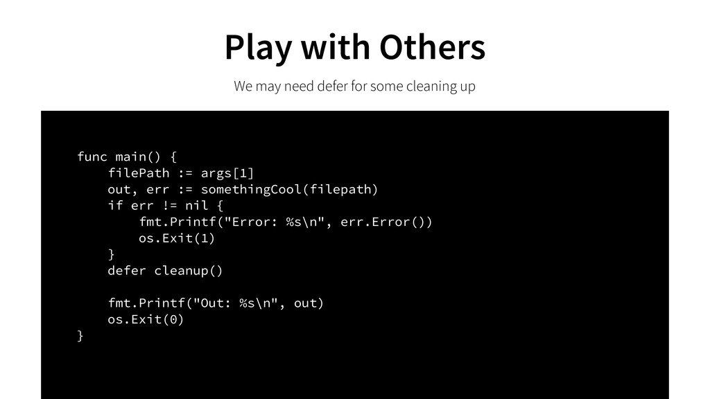 Play with Others We may need defer for some cle...