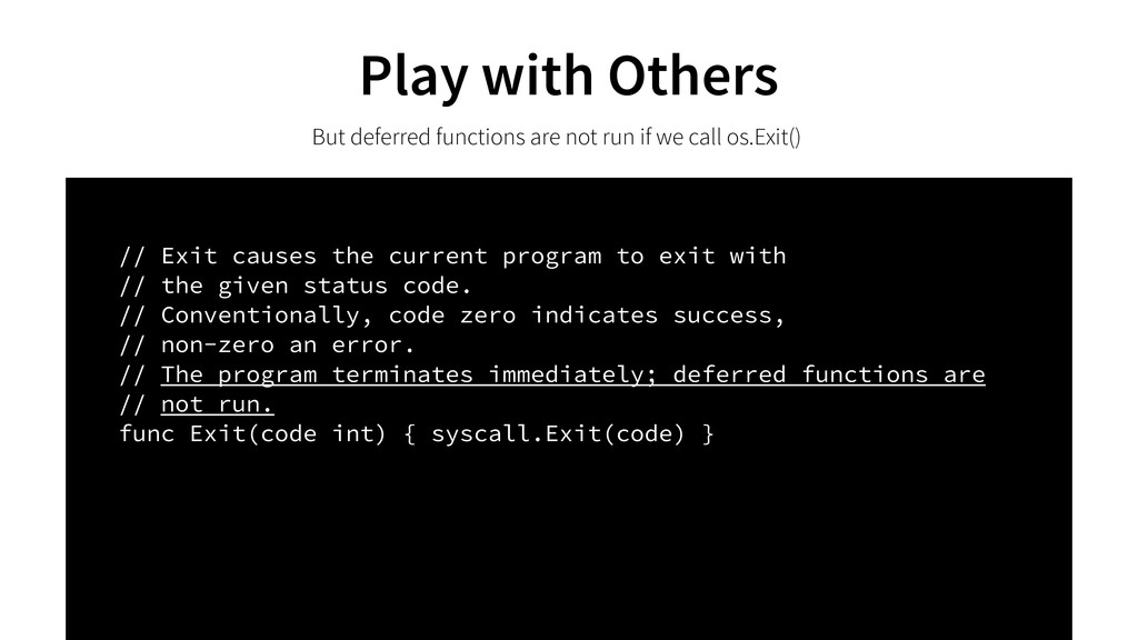 Play with Others But deferred functions are not...