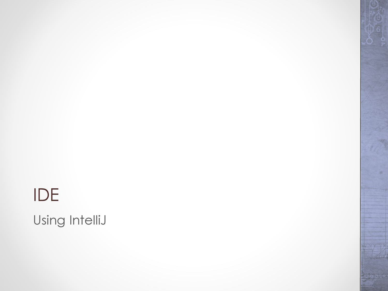 IDE Using Eclipse