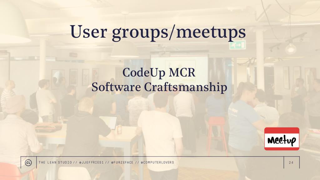 24 CodeUp MCR Software Craftsmanship User group...
