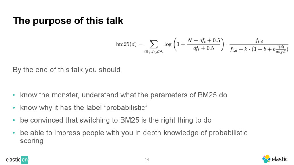14 The purpose of this talk By the end of this ...