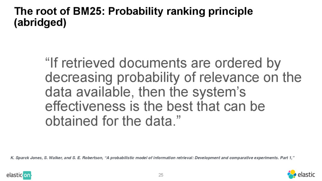 25 The root of BM25: Probability ranking princi...