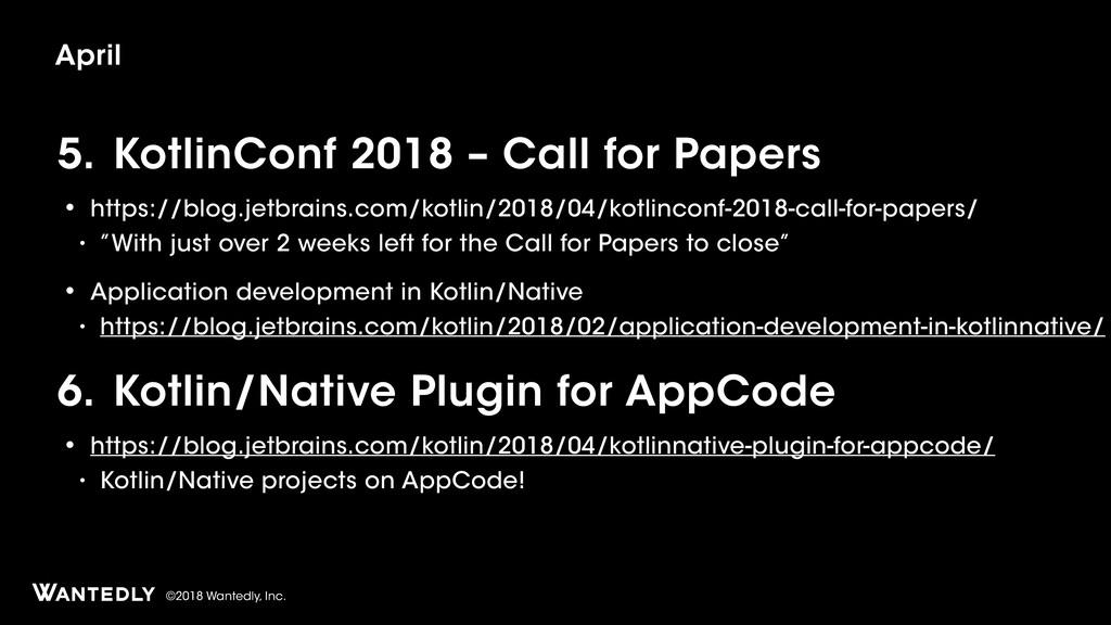 ©2018 Wantedly, Inc. 5. KotlinConf 2018 – Call ...