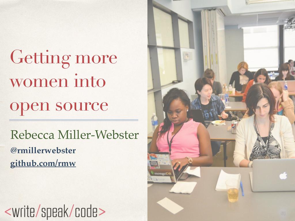 01 Getting more women into open source Rebecca ...