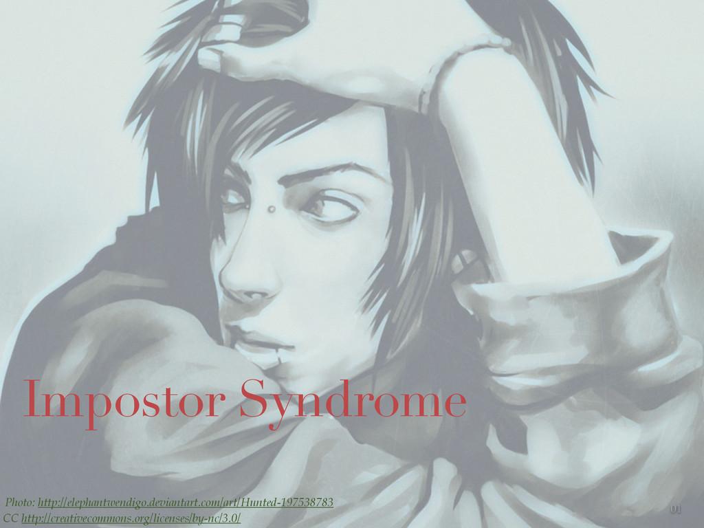 01 Impostor Syndrome Photo: http://elephantwend...