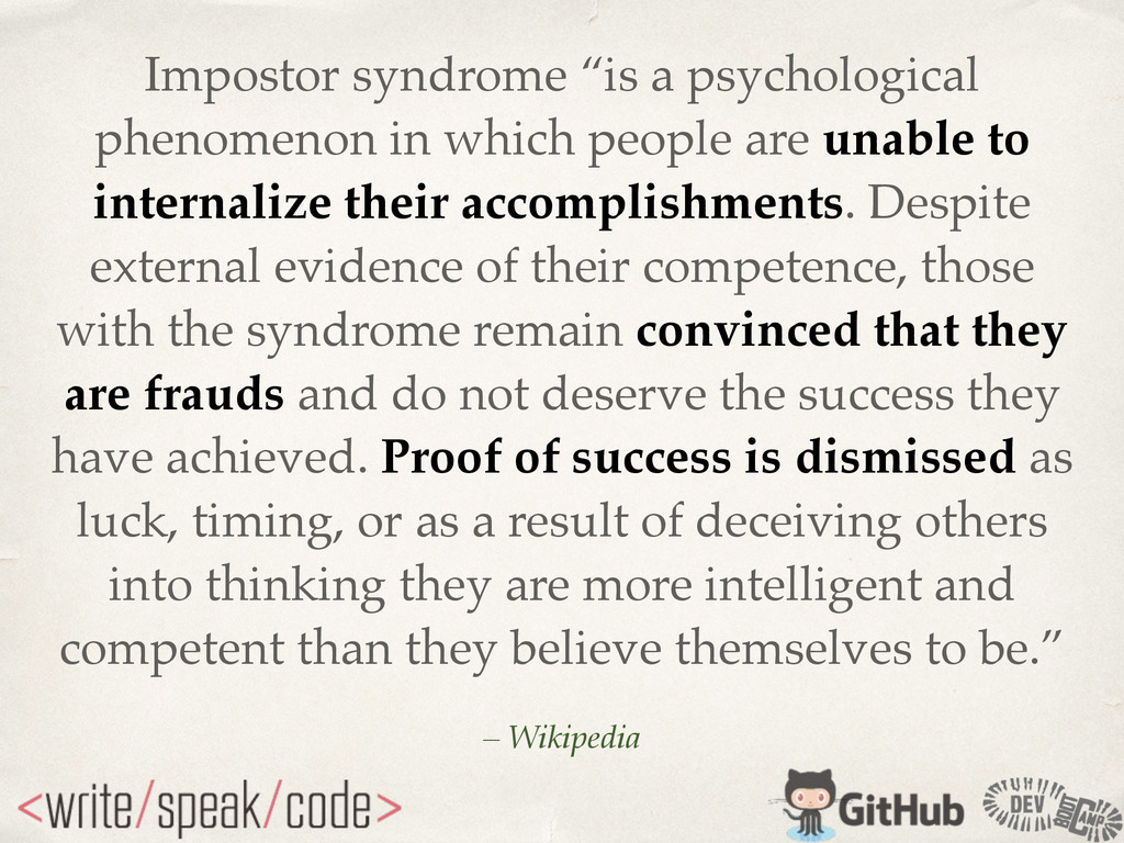 """Impostor syndrome """"is a psychological phenomeno..."""