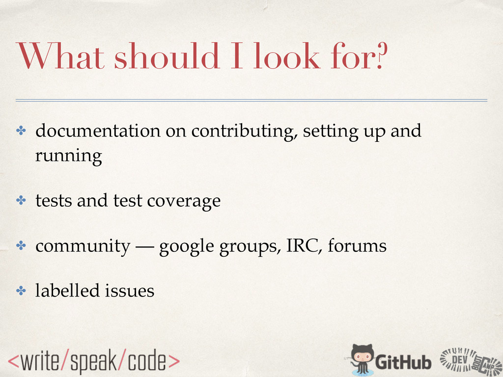 What should I look for? ✤ documentation on cont...