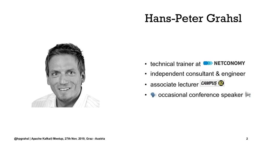 Hans-Peter Grahsl • technical trainer at • inde...
