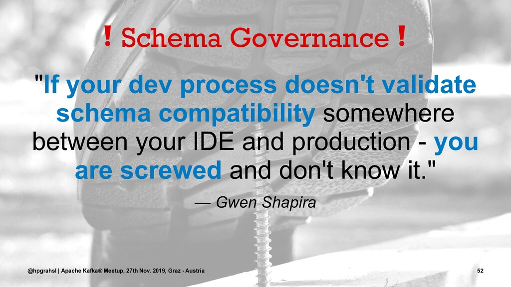 """❗ Schema Governance """"If your dev process doesn'..."""
