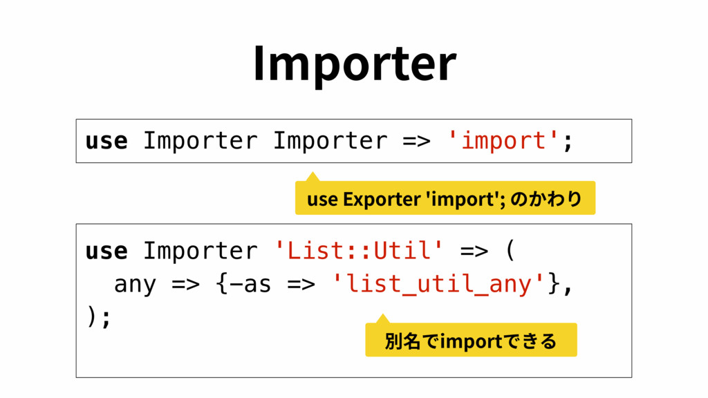 *NQPSUFS use Importer Importer => 'import'; use...