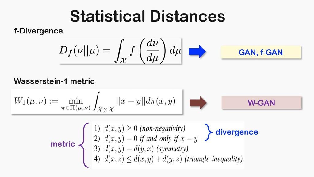 Statistical Distances f-Divergence Wasserstein-...