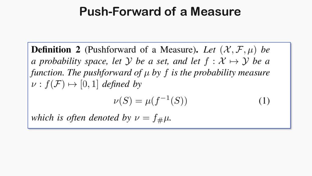 Push-Forward of a Measure