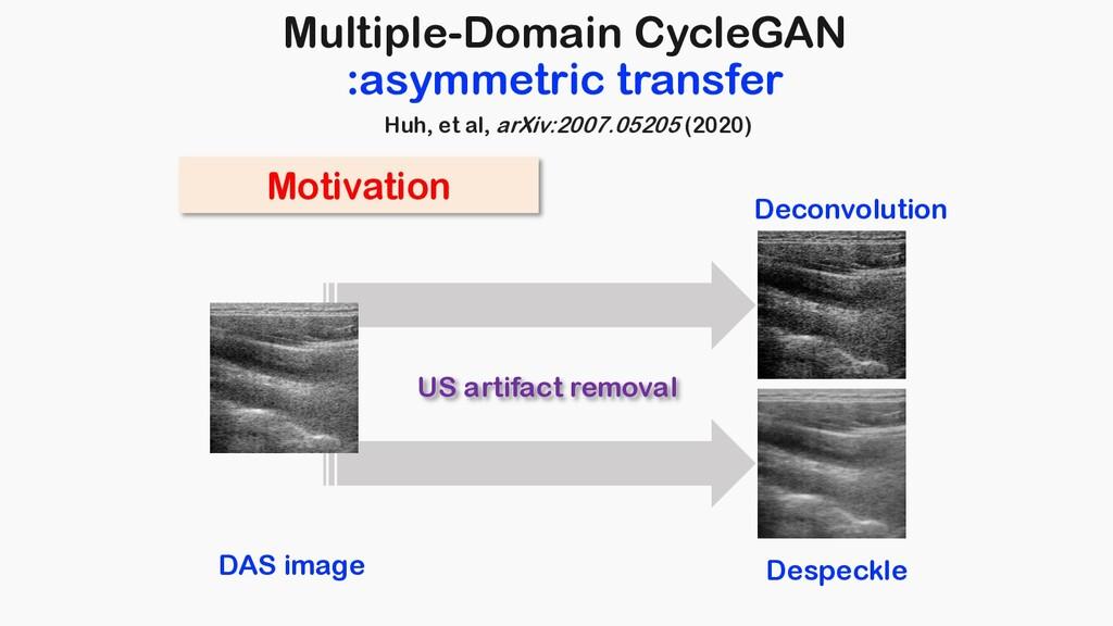 Multiple-Domain CycleGAN :asymmetric transfer M...