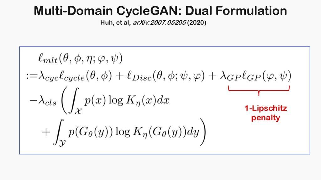 Multi-Domain CycleGAN: Dual Formulation 1-Lipsc...