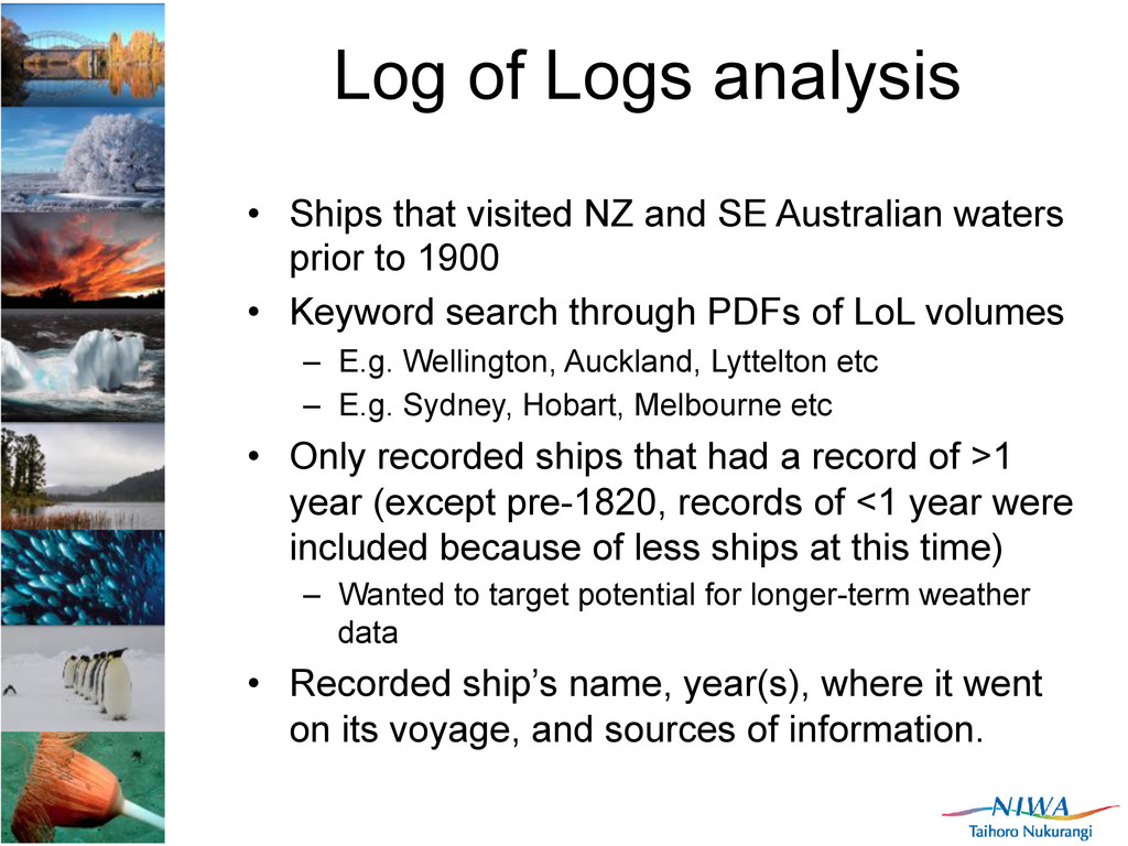Log of Logs analysis •  Ships that visited NZ a...
