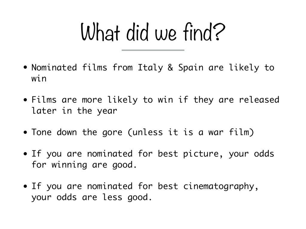 • Nominated films from Italy & Spain are likely...