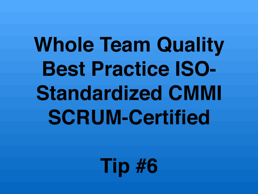 Whole Team Quality Best Practice ISO- Standardi...