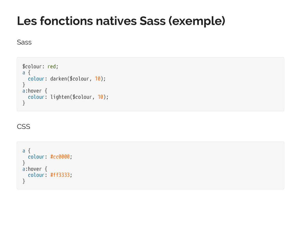 Les fonctions natives Sass (exemple) Sass $colo...