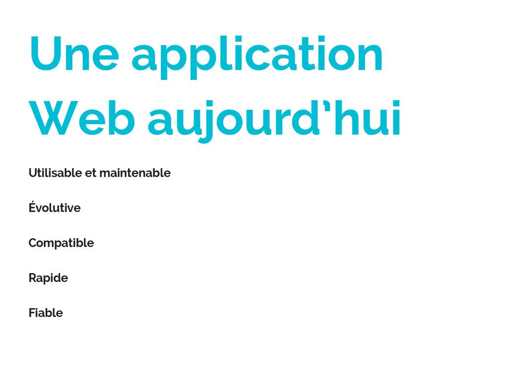 Une application Web aujourd'hui Utilisable et m...
