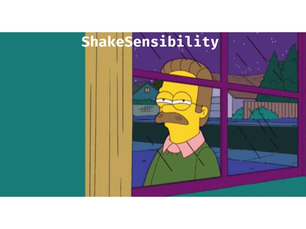 ShakeSensibility