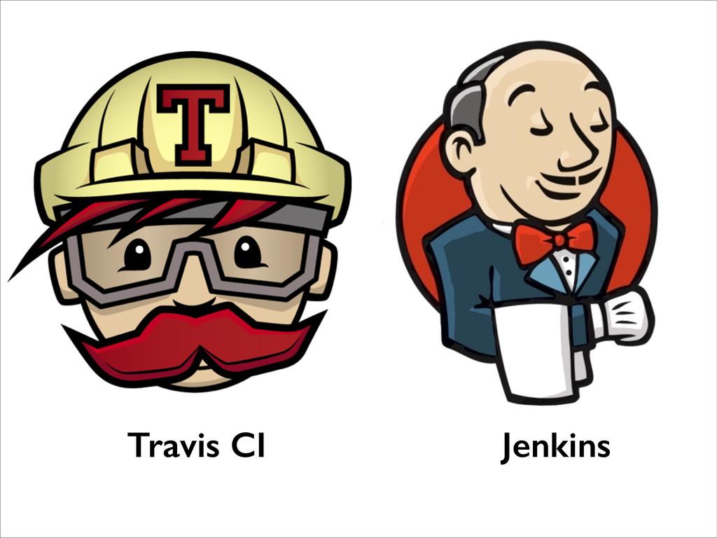 Travis CI Jenkins