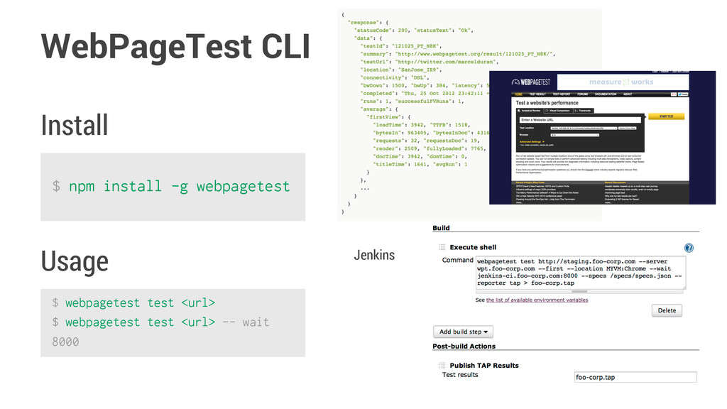 WebPageTest CLI $ npm install -g webpagetest In...