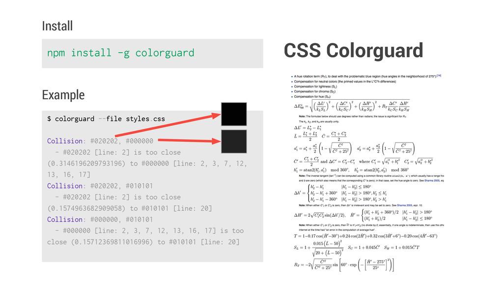 npm install -g colorguard Install $ colorguard ...