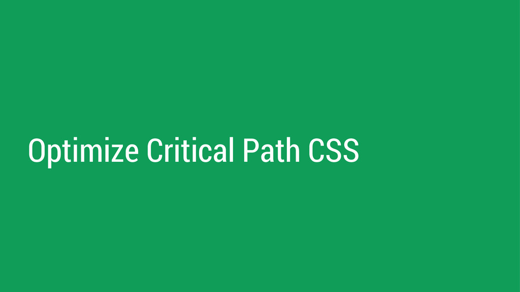 Optimize Critical Path CSS