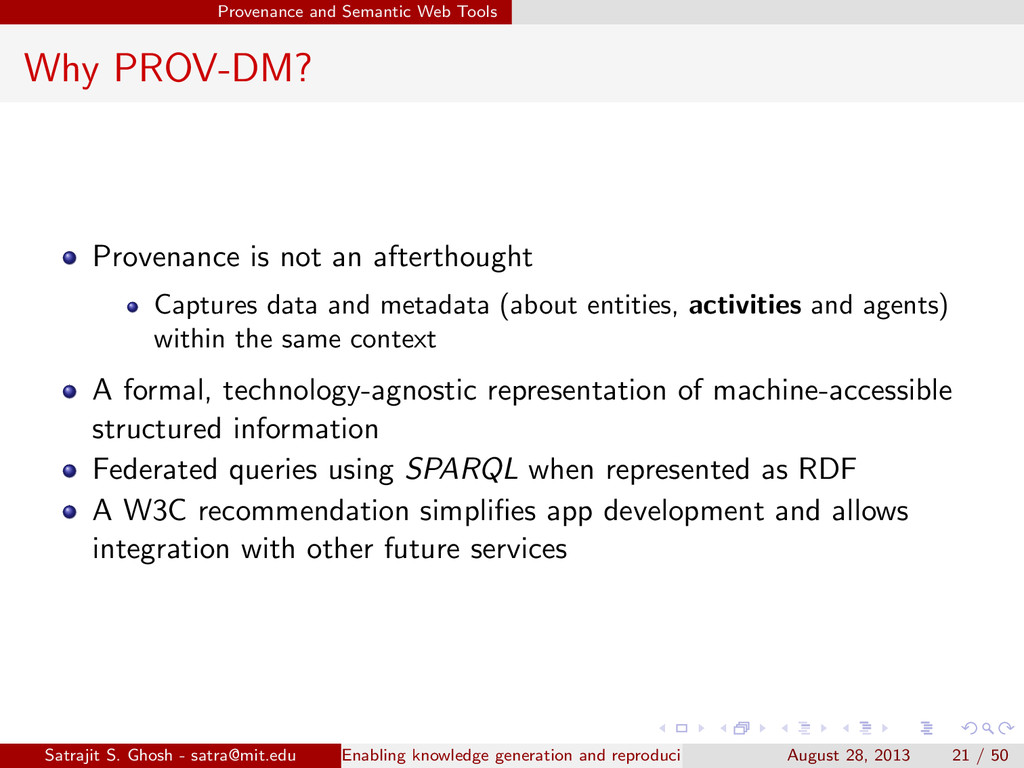 Provenance and Semantic Web Tools Why PROV-DM? ...