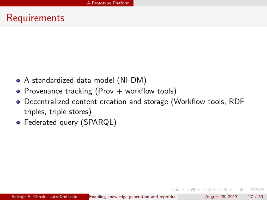 A Prototype Platform Requirements A standardize...