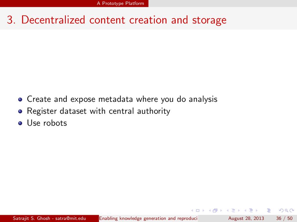 A Prototype Platform 3. Decentralized content c...