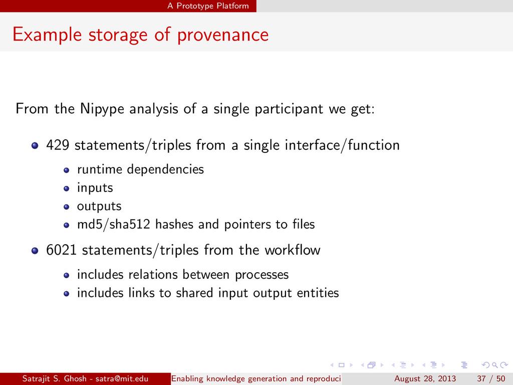 A Prototype Platform Example storage of provena...