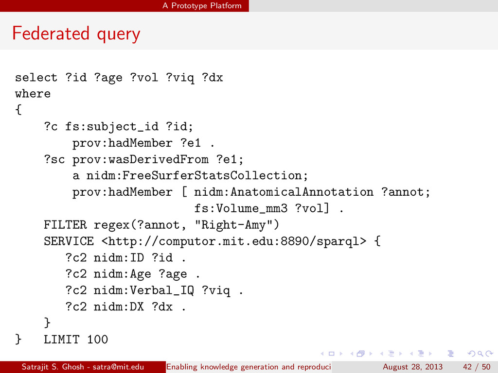 A Prototype Platform Federated query select ?id...