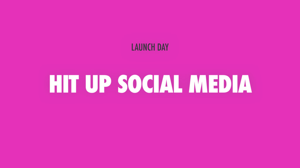 HIT UP SOCIAL MEDIA LAUNCH DAY
