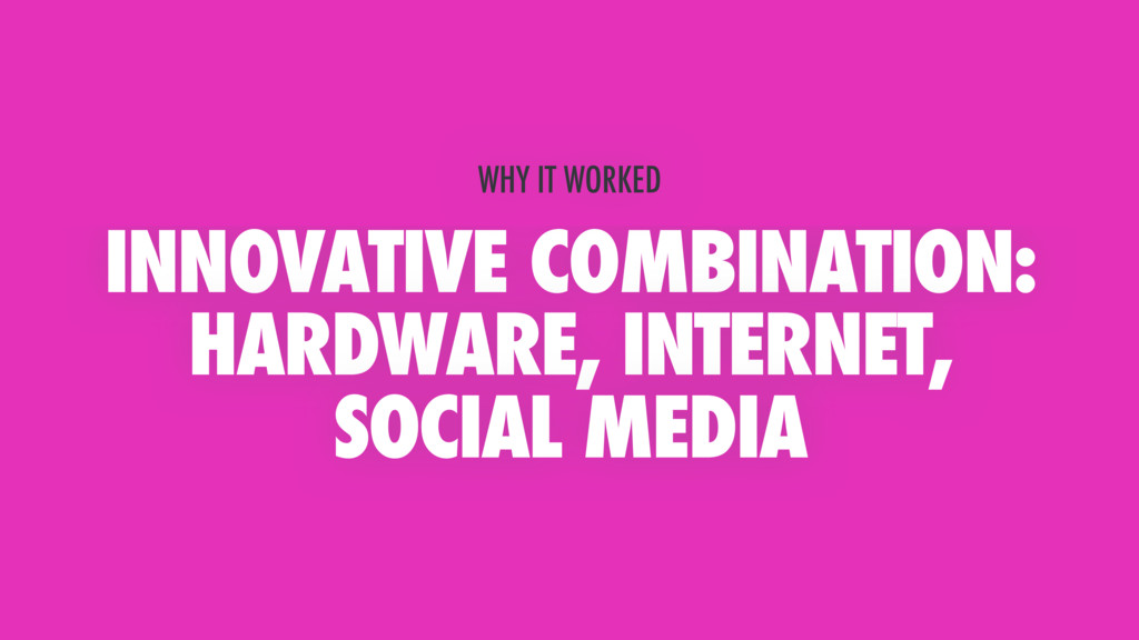 INNOVATIVE COMBINATION: HARDWARE, INTERNET, SOC...
