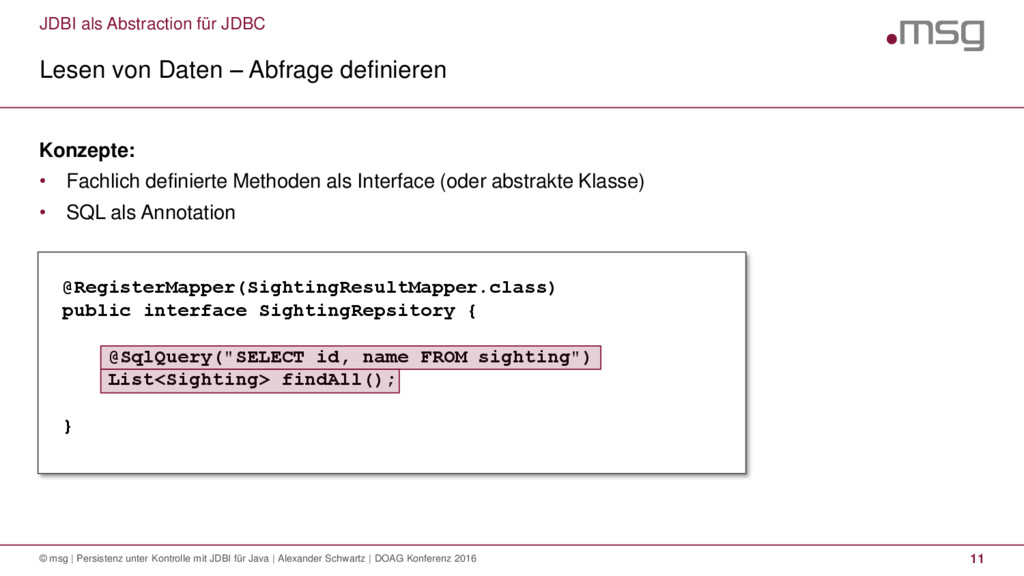 JDBI als Abstraction für JDBC Lesen von Daten –...