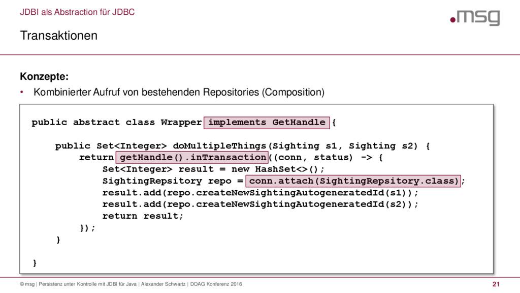 JDBI als Abstraction für JDBC Transaktionen © m...