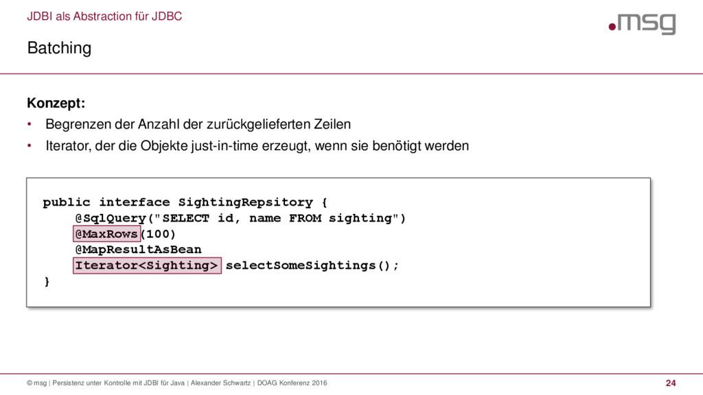 JDBI als Abstraction für JDBC Batching © msg | ...