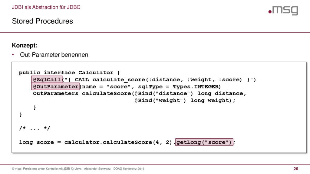 JDBI als Abstraction für JDBC Stored Procedures...