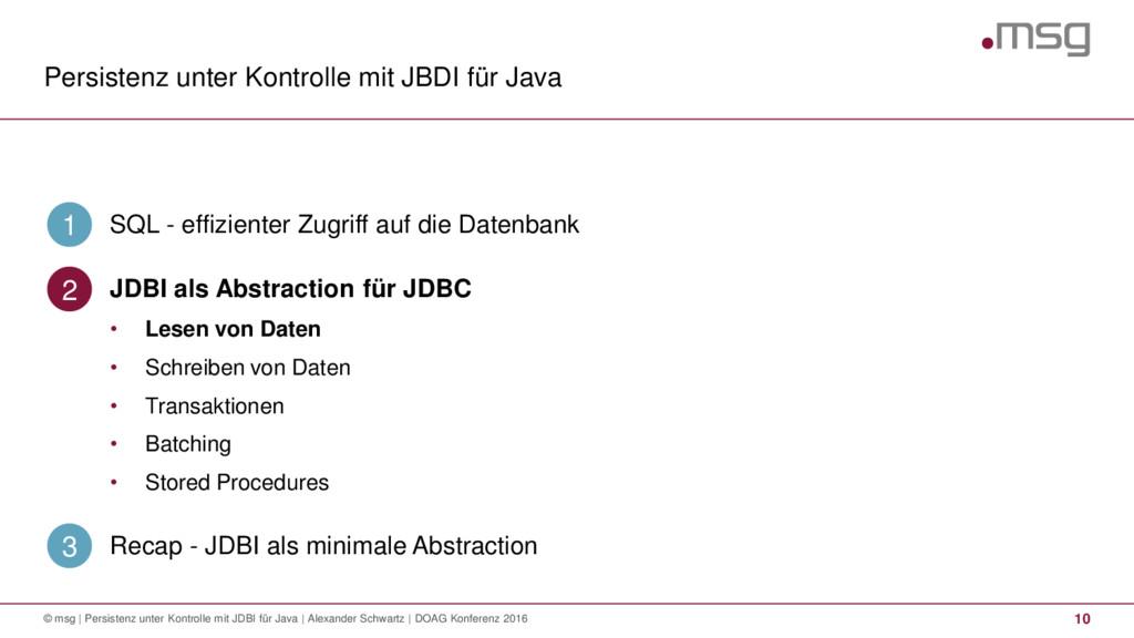 Persistenz unter Kontrolle mit JBDI für Java 10...