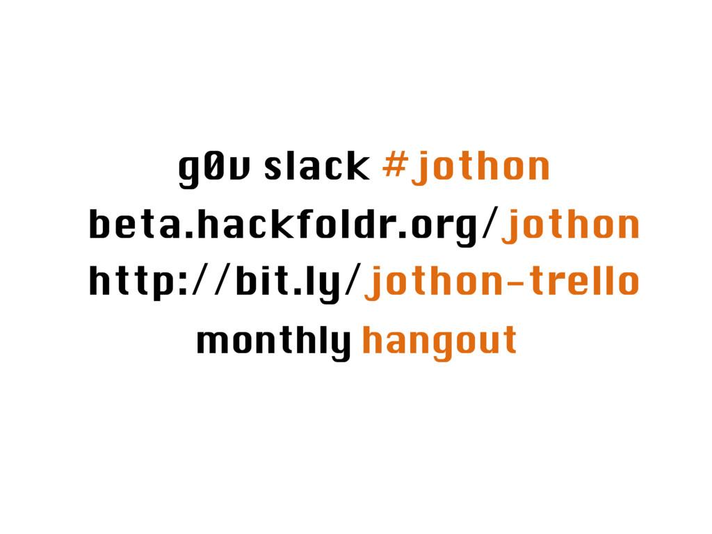 monthly hangout http://bit.ly/jothon-trello bet...