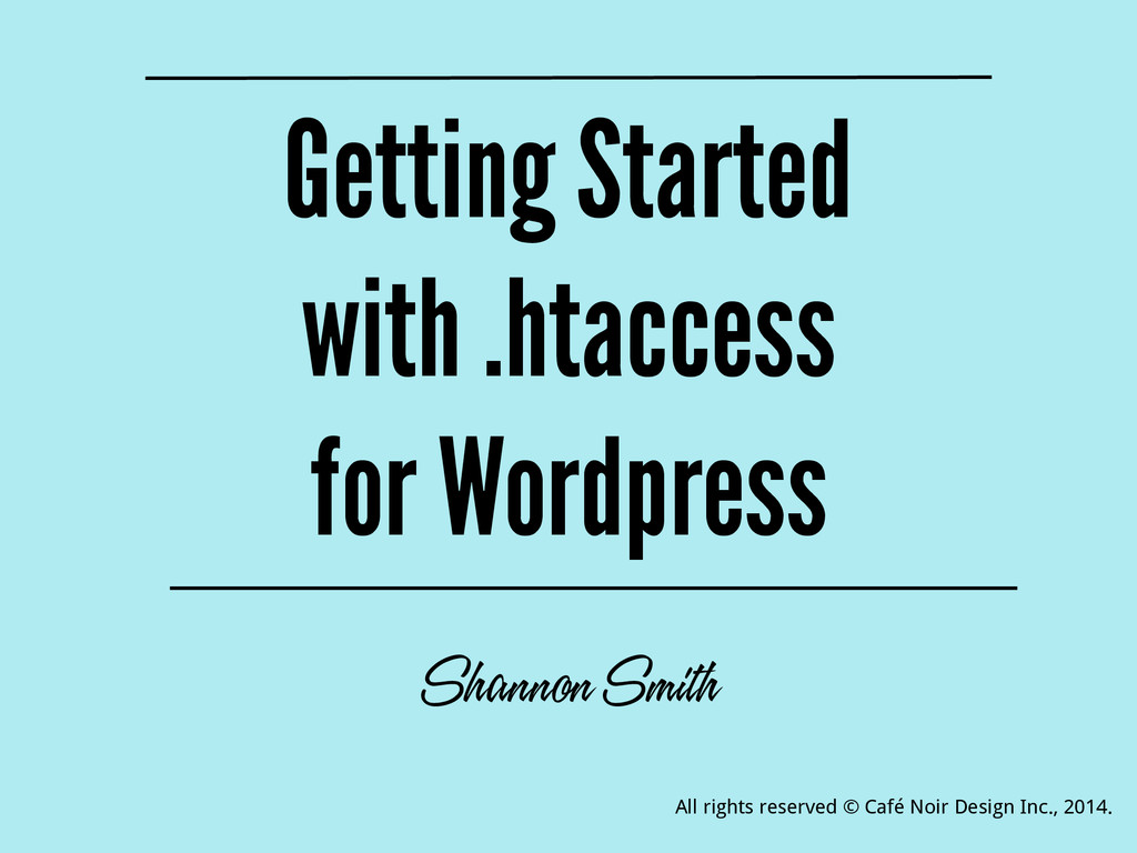 Getting Started with .htaccess for Wordpress Sh...