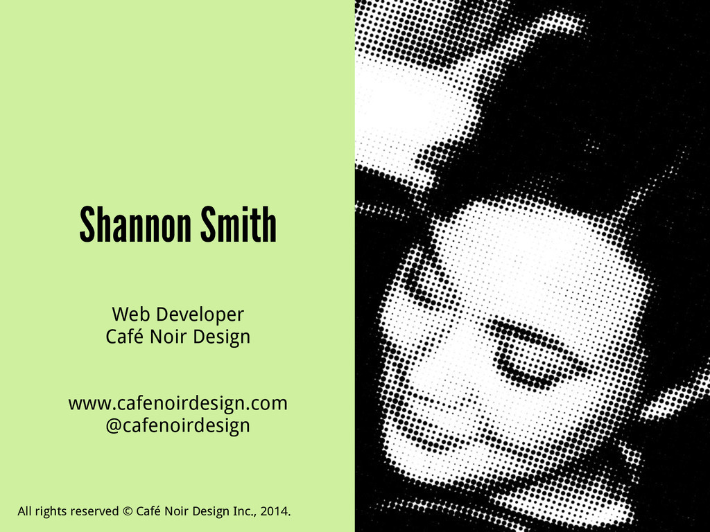 Shannon Smith Web Developer Café Noir Design ! ...