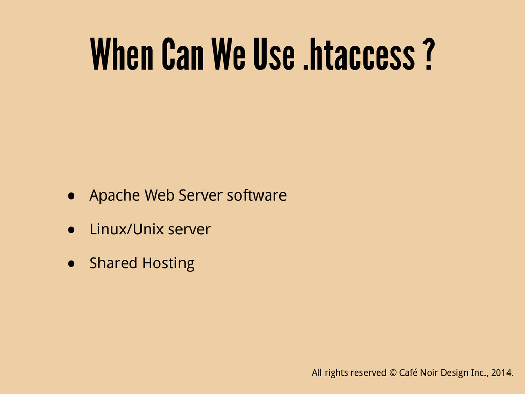 When Can We Use .htaccess ? • Apache Web Server...